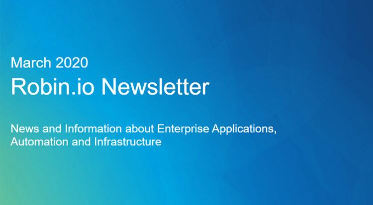 March 2020: Robin.io Newsletter