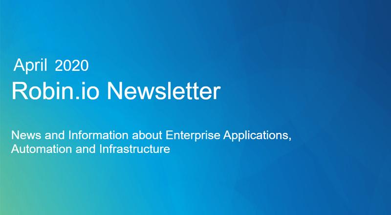 April 2020: Robin.io Newsletter