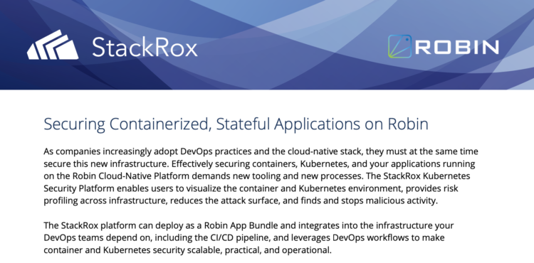 Robin and StackRox: Securing Containerized, Stateful Applications