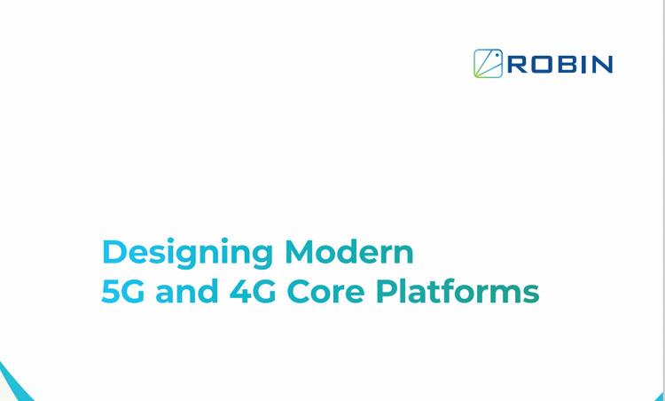 Designing Modern 5G and 4G Core Platforms
