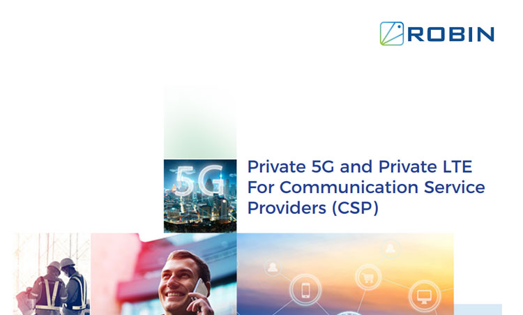 Private 5G and Private LTE For Communication Service Providers (CSP)