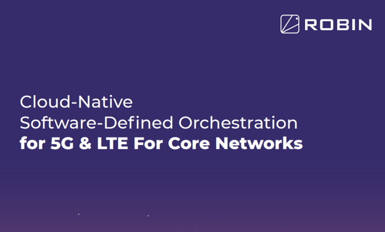 Cloud-Native Software-Defined Orchestration for 5G & LTE for Core Networks