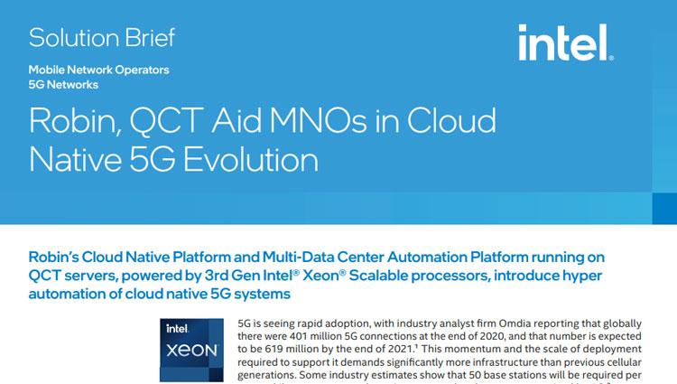 Robin, QCT Aid MNOs in Cloud Native 5G Evolution